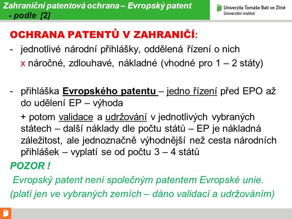 Zahraniční patentová ochrana – Evropský patent - podle [2]
